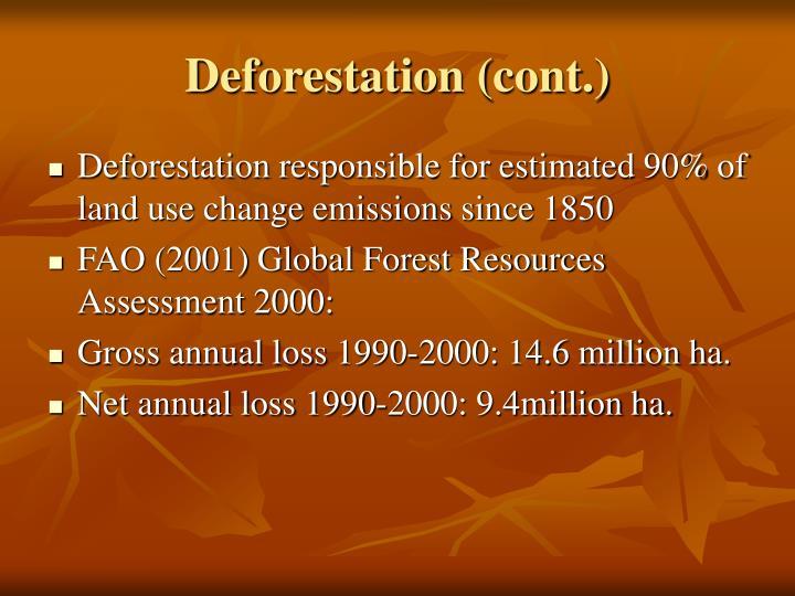 Deforestation (cont.)