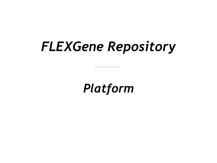 flexgene repository n.