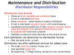 maintenance and distribution distributor responsibilities