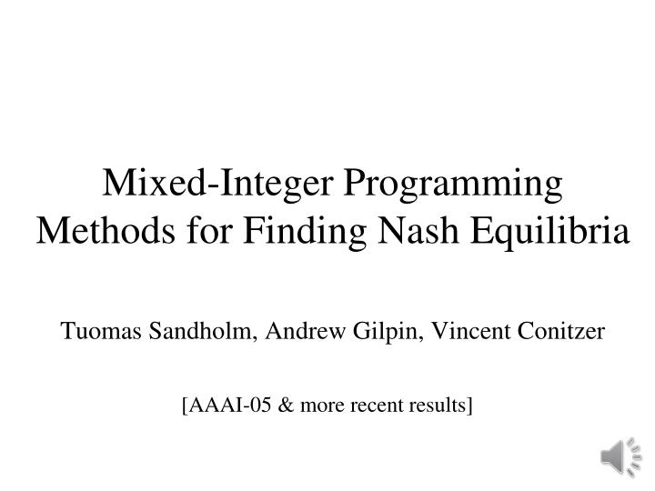 Mixed-Integer Programming Methods for Finding Nash Equilibria