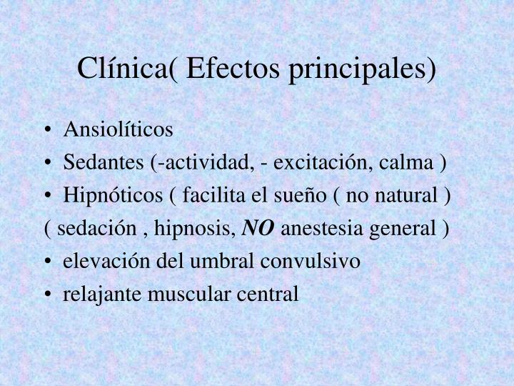 Clínica( Efectos principales)