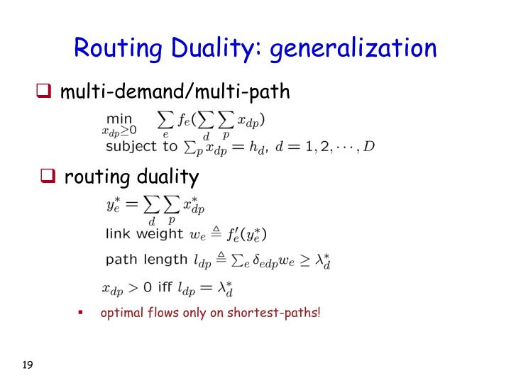 Routing Duality: generalization