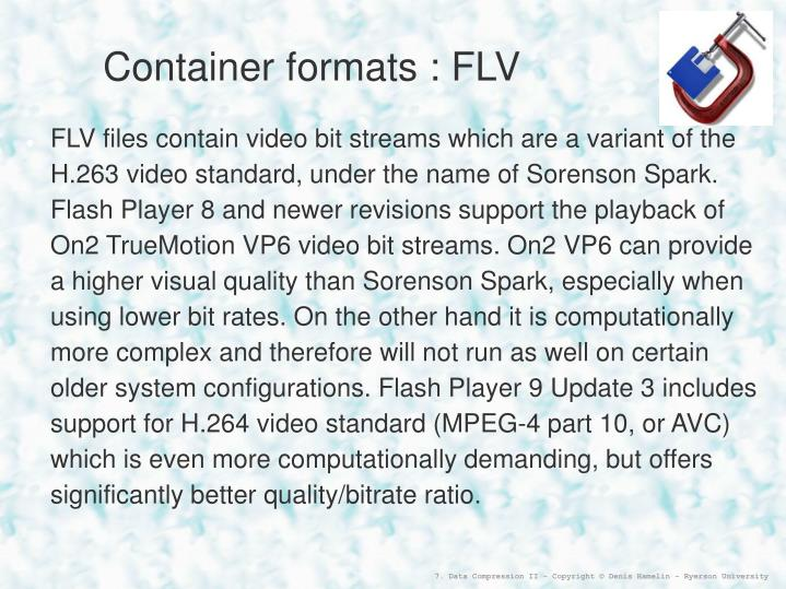 Container formats : FLV