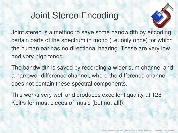 Joint Stereo Encoding