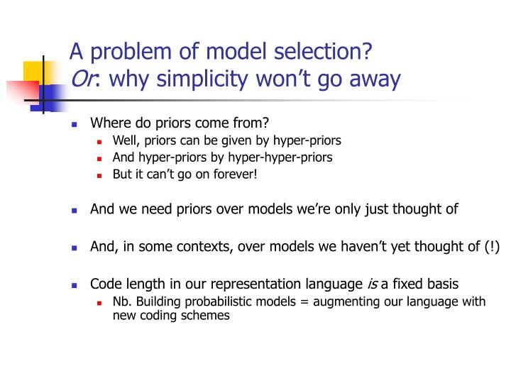 A problem of model selection?