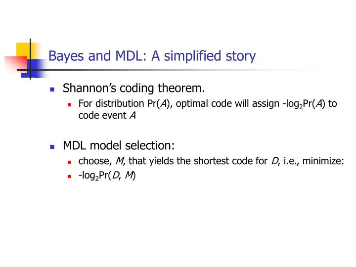 Bayes and mdl a simplified story