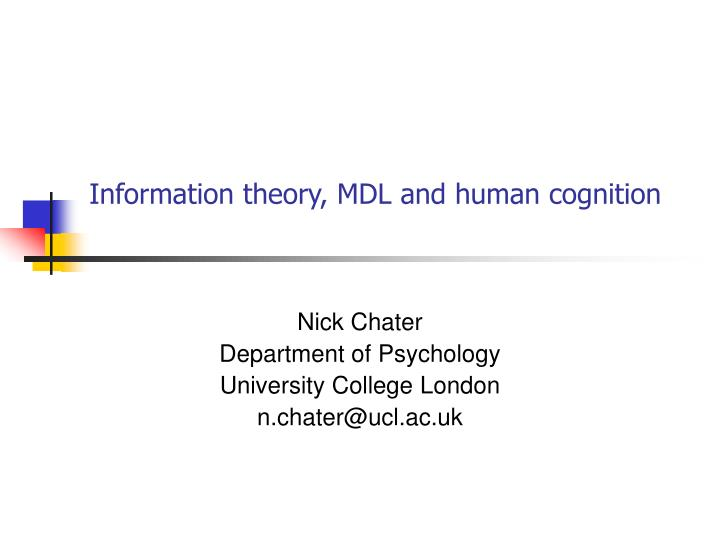 Information theory mdl and human cognition