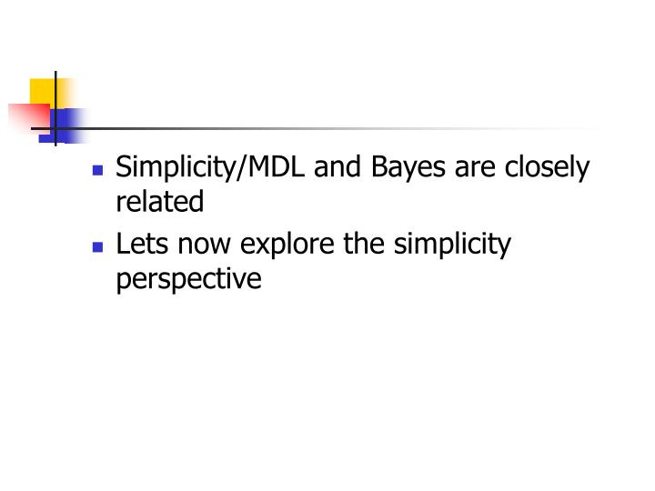 Simplicity/MDL and Bayes are closely related