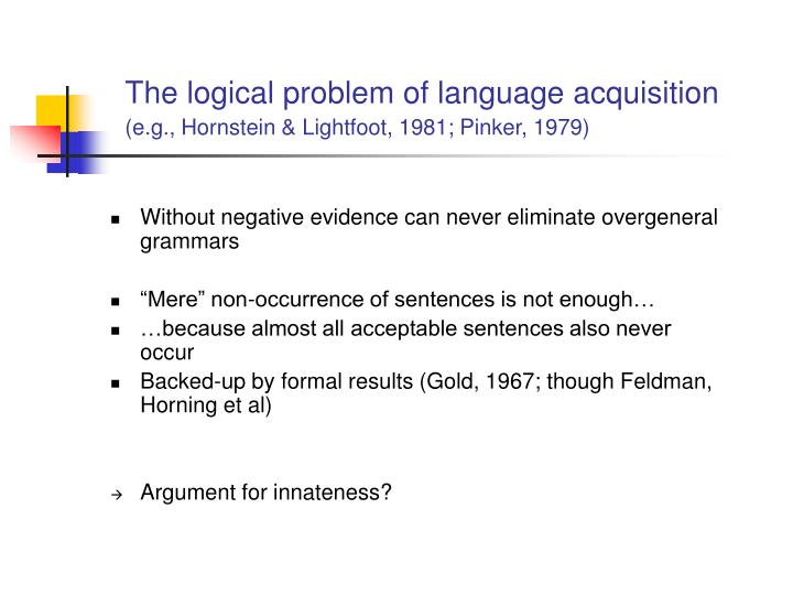 Without negative evidence can never eliminate overgeneral grammars