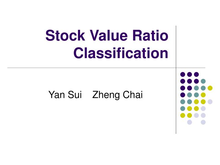stock value ratio classification n.