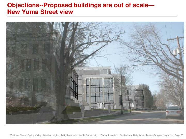 Objections--Proposed buildings are out of scale—New Yuma Street view
