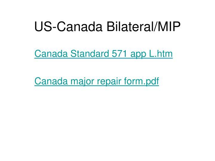 US-Canada Bilateral/MIP