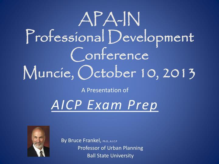 apa in professional development conference muncie october 10 2013 n.