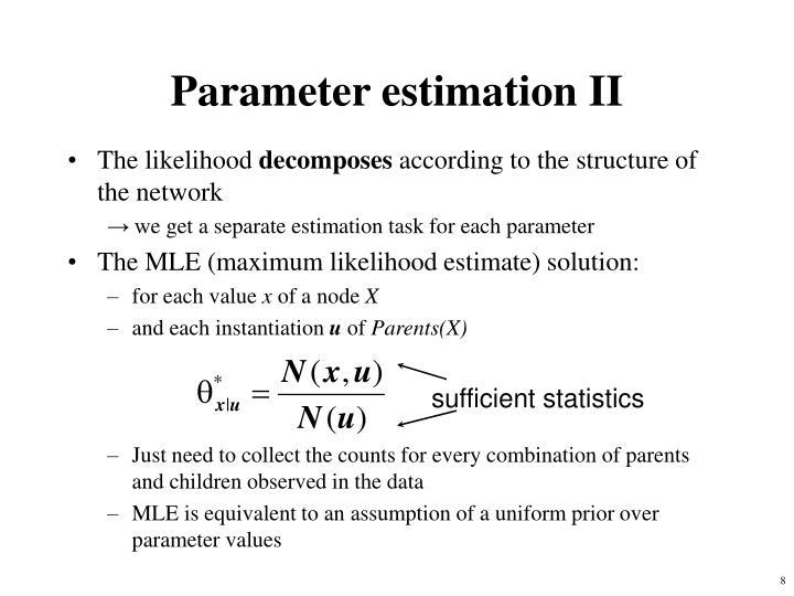 Parameter estimation II