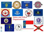 states and tribal organizations