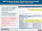 mip revisions project admin role functionality initiate revision project project data