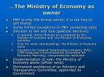 the ministry of economy as owner