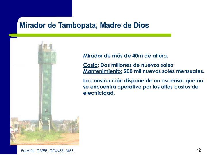 Mirador de Tambopata, Madre de Dios