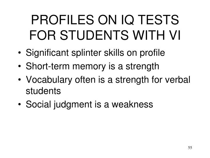 PROFILES ON IQ TESTS