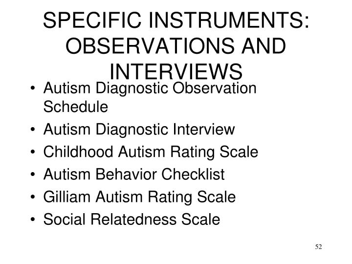 SPECIFIC INSTRUMENTS: OBSERVATIONS AND INTERVIEWS