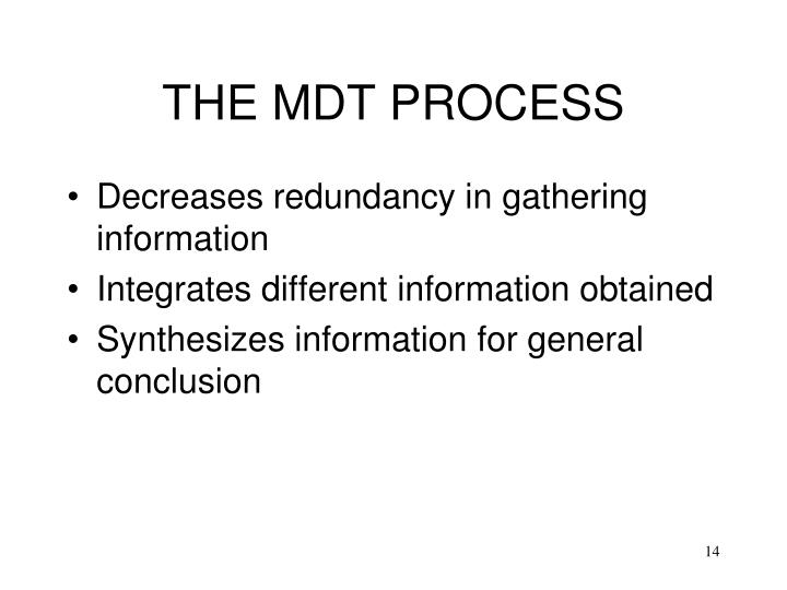 THE MDT PROCESS