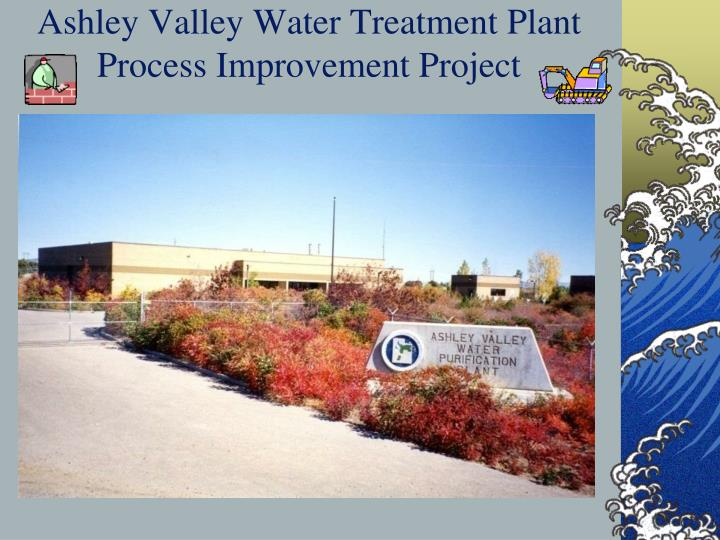 Ashley Valley Water Treatment Plant Process Improvement Project