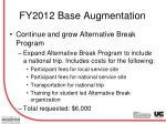 fy2012 base augmentation