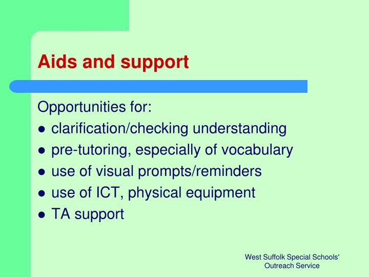Aids and support