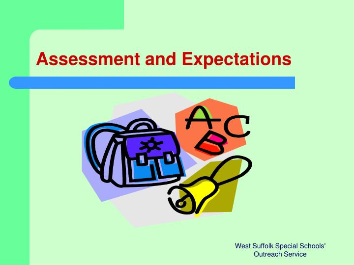 Assessment and Expectations