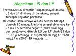 algoritma ls dan lf