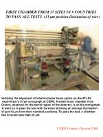 first chamber from 17 sites in 9 countries to pass all tests 13 m position fluctuation of wire
