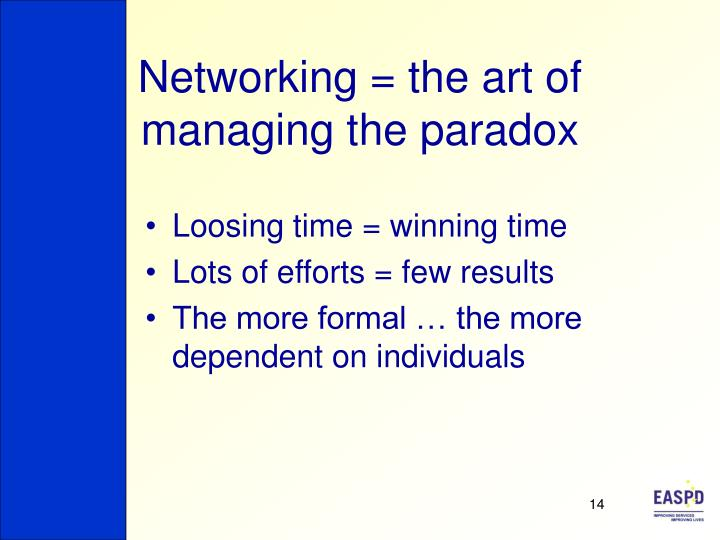 Networking = the art of managing the paradox
