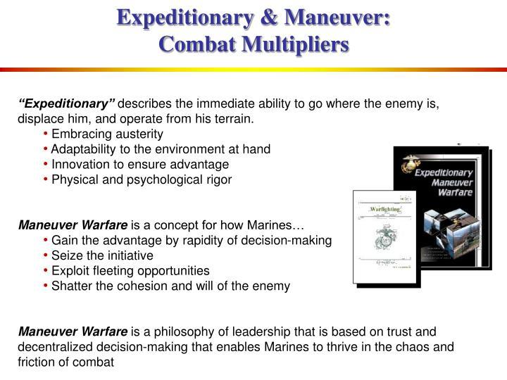Expeditionary & Maneuver: