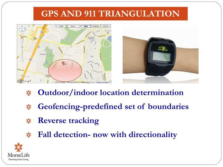 GPS AND 911 TRIANGULATION