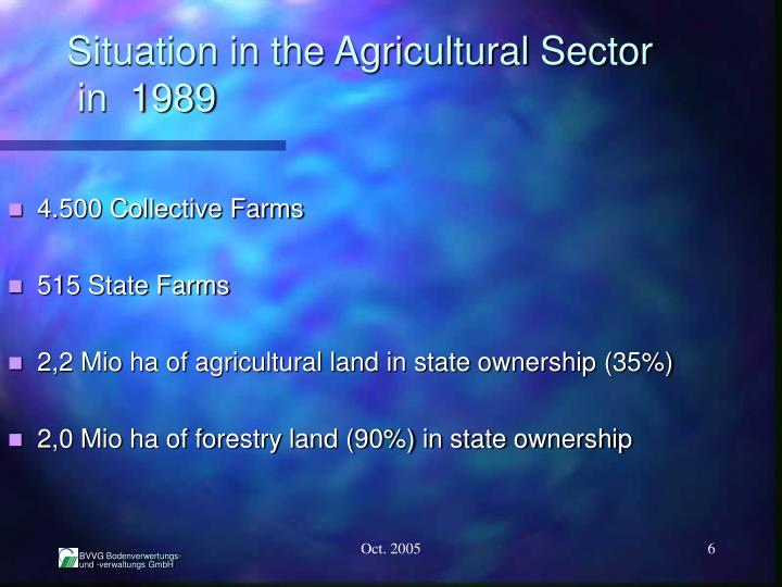 Situation in the Agricultural Sector