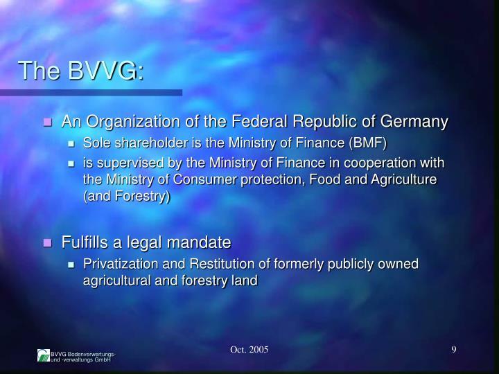 The BVVG: