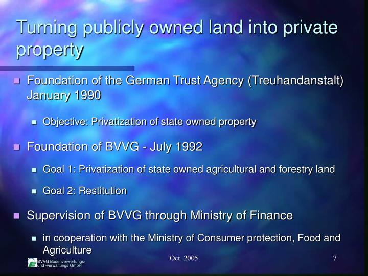 Turning publicly owned land into private property