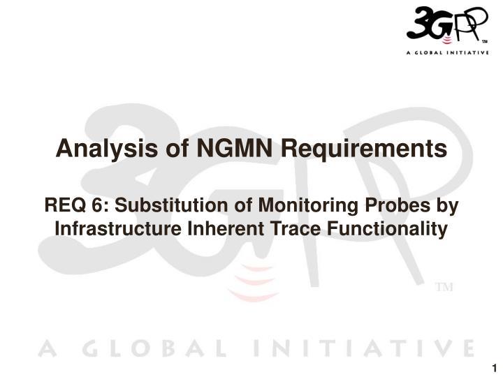 Analysis of NGMN Requirements