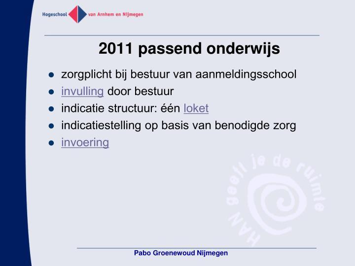 2011 passend onderwijs