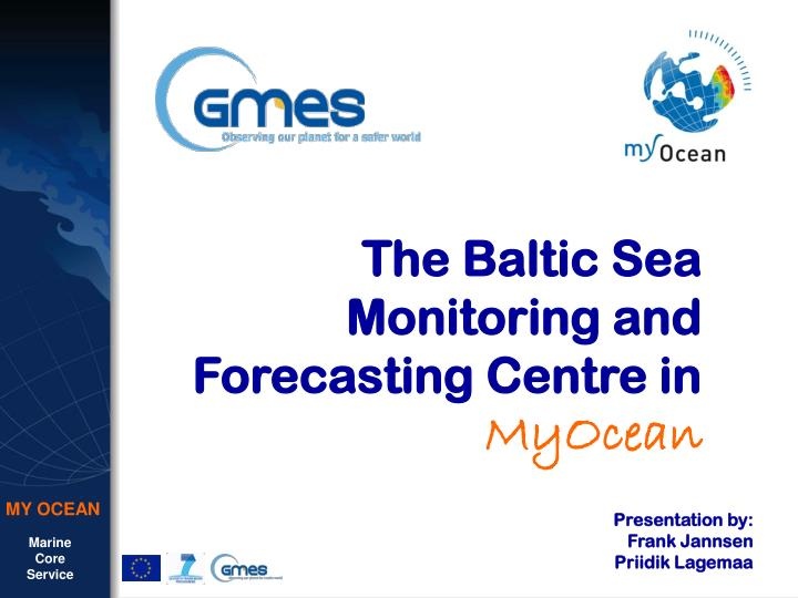 the baltic sea monitoring and forecasting centre in myocean n.