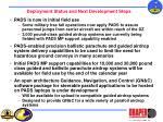 deployment status and next development steps