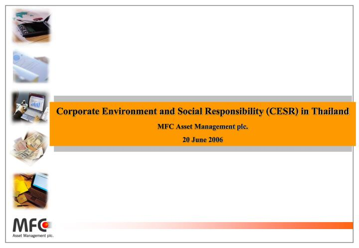 Corporate Environment and Social Responsibility (CESR) in Thailand