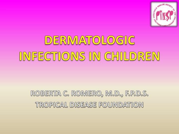 Dermatologic infections in children