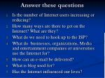 answer these questions