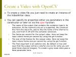 create a video with opencv