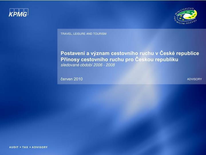 Postavení a význam cestovního ruchu v České republice