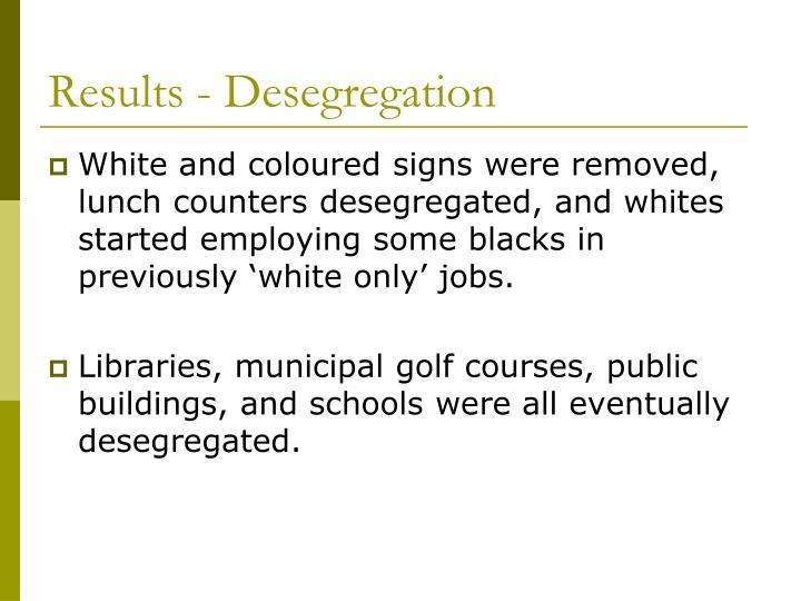Results - Desegregation