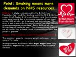 point smoking means more demands on nhs resources