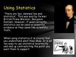 using statistics