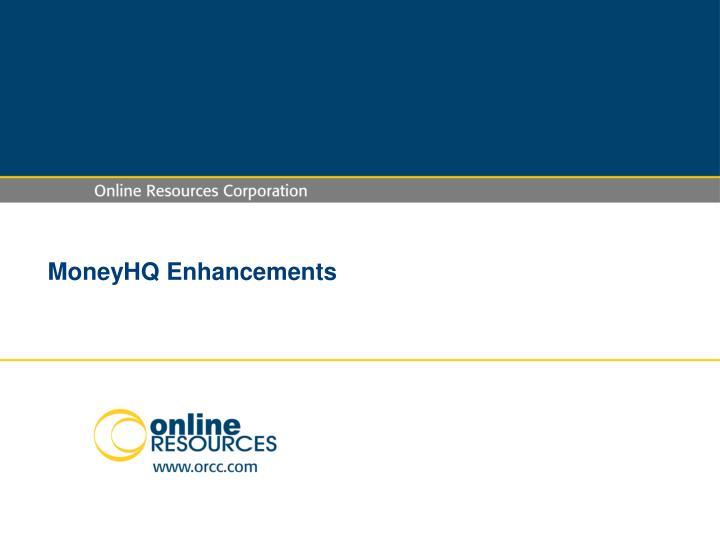MoneyHQ Enhancements